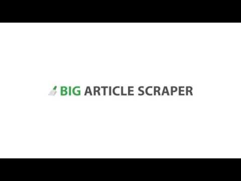 Big Article Scraper Review